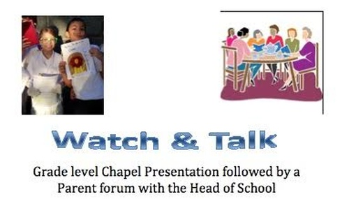 Last Chapel Presentation w/ 6th Grade Followed by Watch & Talk